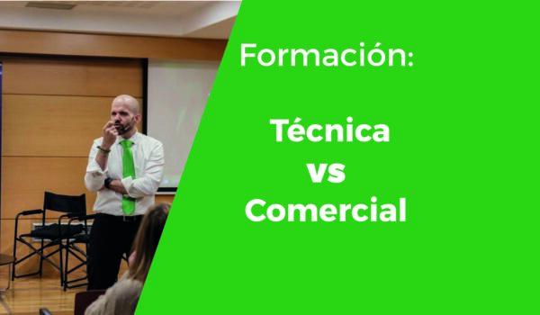 ¿Priorizas más la formación técnica o la formación comercial?