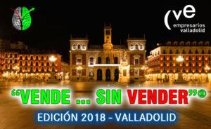 """Edición en abierto de """"Vende…Sin Vender""""® en Valladolid con la Confederación Vallisoletana de Empresarios (CVE)"""