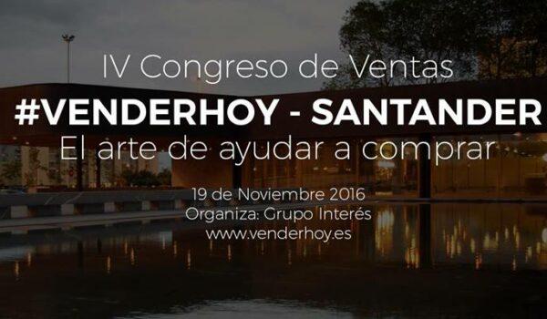 Congreso #VENDERHOY – Santander 2016