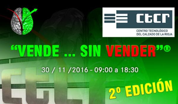 """2ª Edición de """"VENDE … SIN VENDER"""" en el Centro Tecnológico del Calzado de la Rioja"""