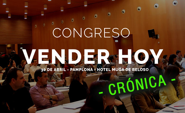 """""""Vender Hoy """" – Pamplona 2016 – Crónica"""