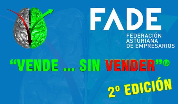 """Nueva edición de """"Vende…Sin Vender""""® en Asturias – FADE"""
